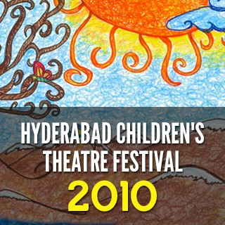 Hyderabad Children's Theatre Festival-2010