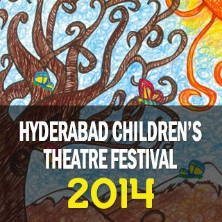 Hyderabad Children's Theatre Festival-2014